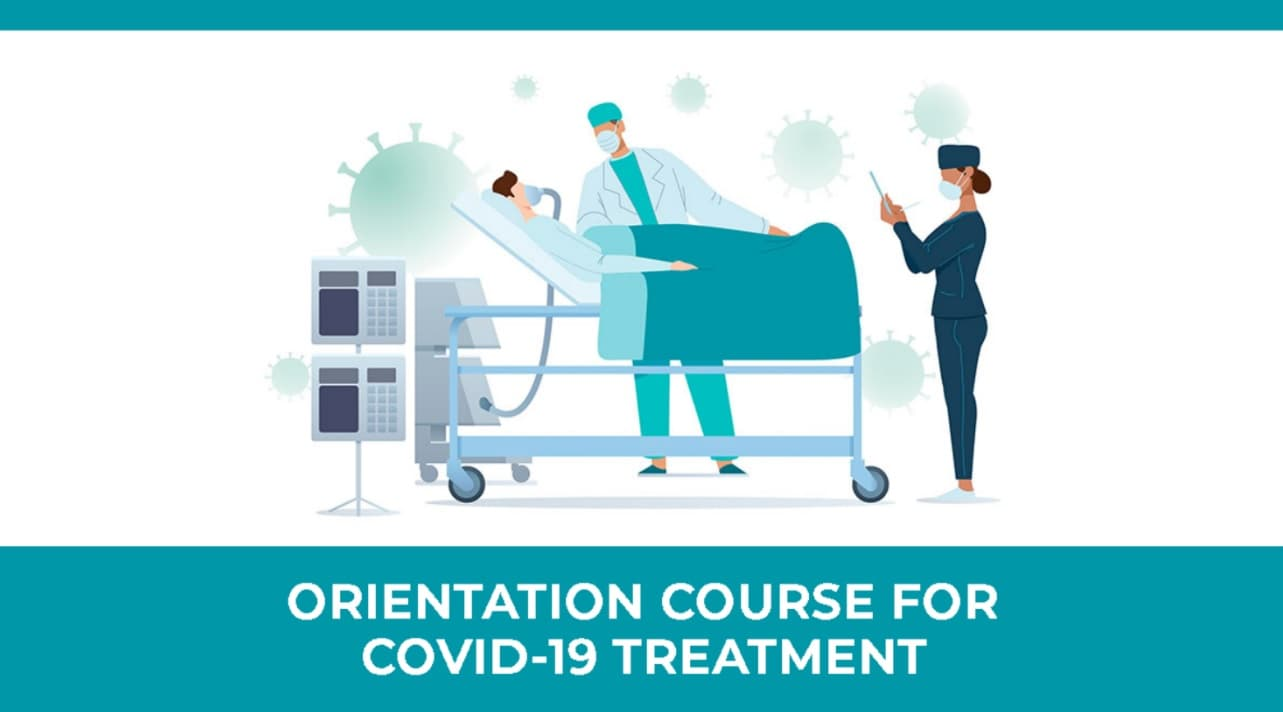 Orientation Course for COVID-19 Treatment