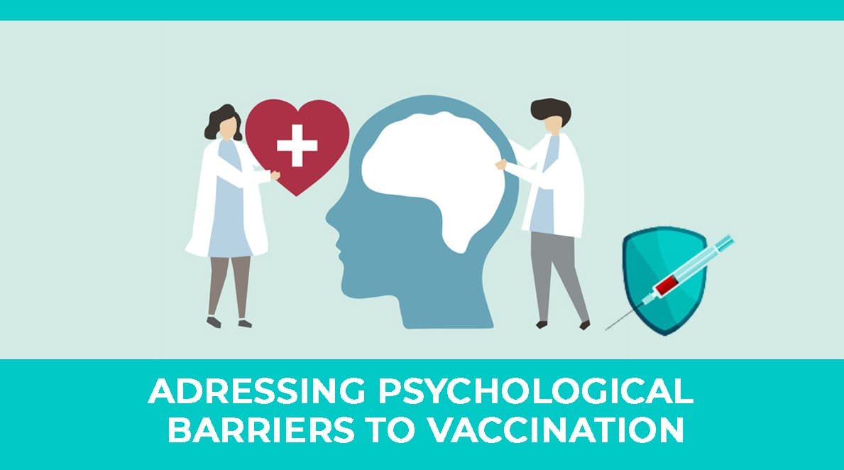 MODULE 5 : Addressing the Psychological Barriers to Vaccination
