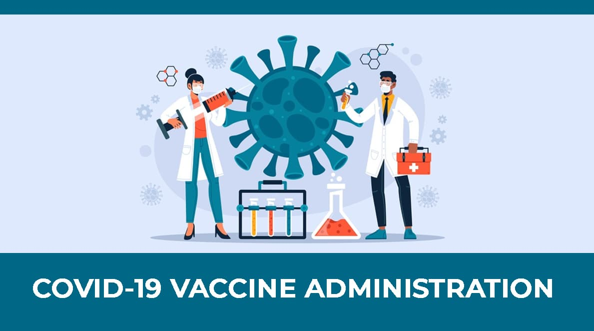 MODULE 6 : COVID-19 Vaccine Administration