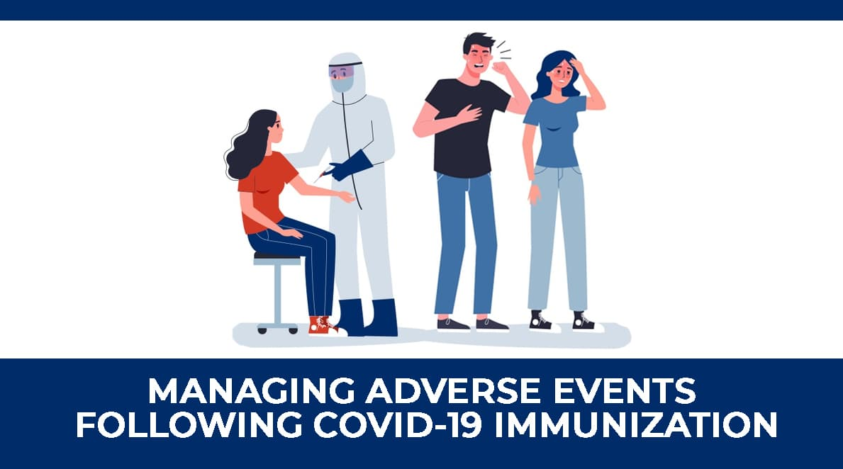 MODULE 7 : Managing Adverse Events Following COVID-19 Immunization (AEFI)