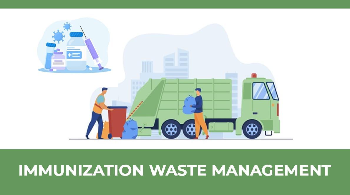 MODULE 8 : Immunization Waste Management