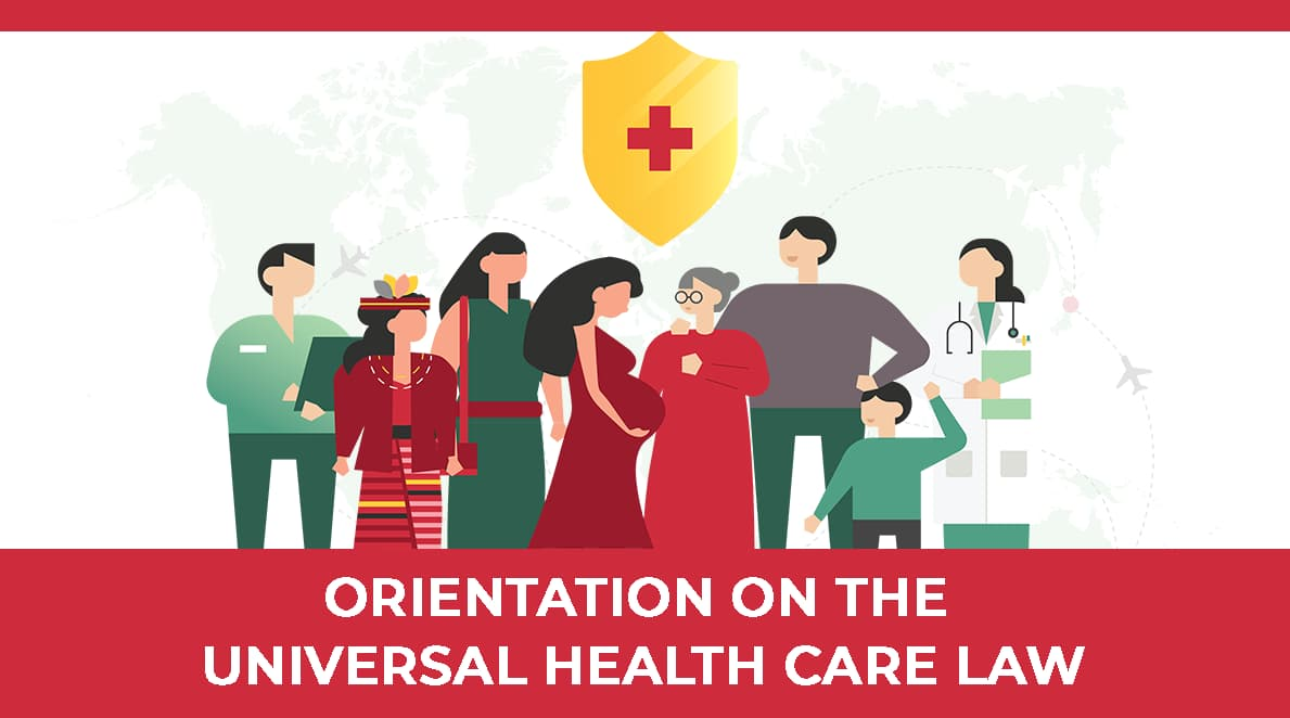 Orientation on the Universal Health Care Law