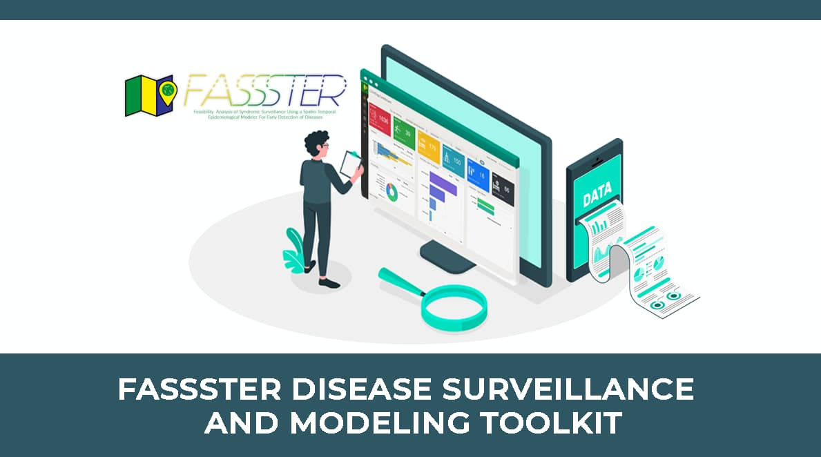 FASSSTER Disease Surveillance and Modeling Toolkit
