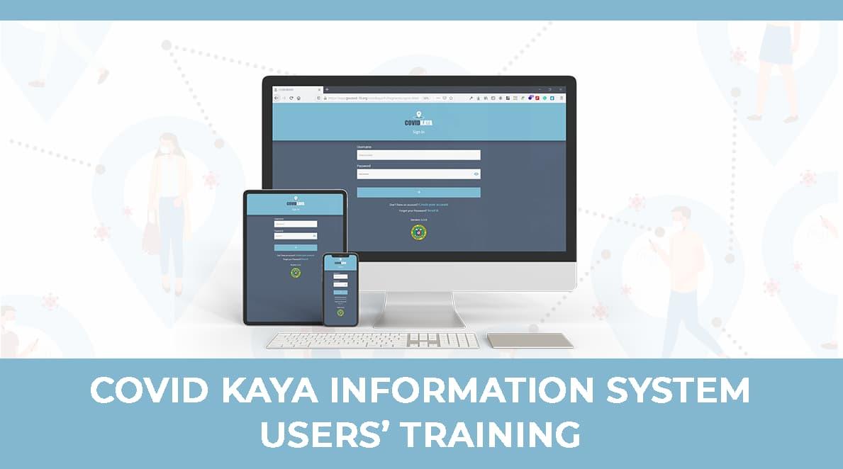 COVID Kaya Information System Users Training